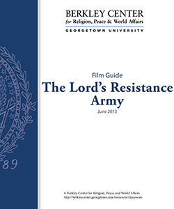 The Lord's Resistance Army Film Guide