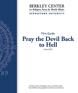 Pray the Devil Back to Hell Film Guide