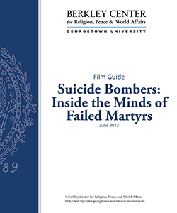 Suicide Bombers: Inside the Minds of Failed Martyrs Film Guide