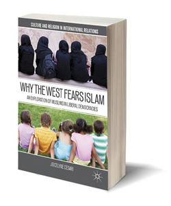 Why the West Fears Islam: An Exploration of Islam in Western Liberal Democracies