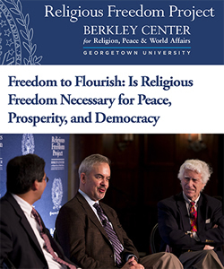 Freedom to Flourish: Is Religious Freedom Necessary for Peace, Prosperity, and Democracy