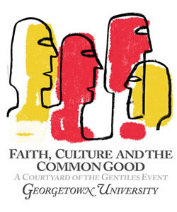 Faith, Culture, and the Common Good