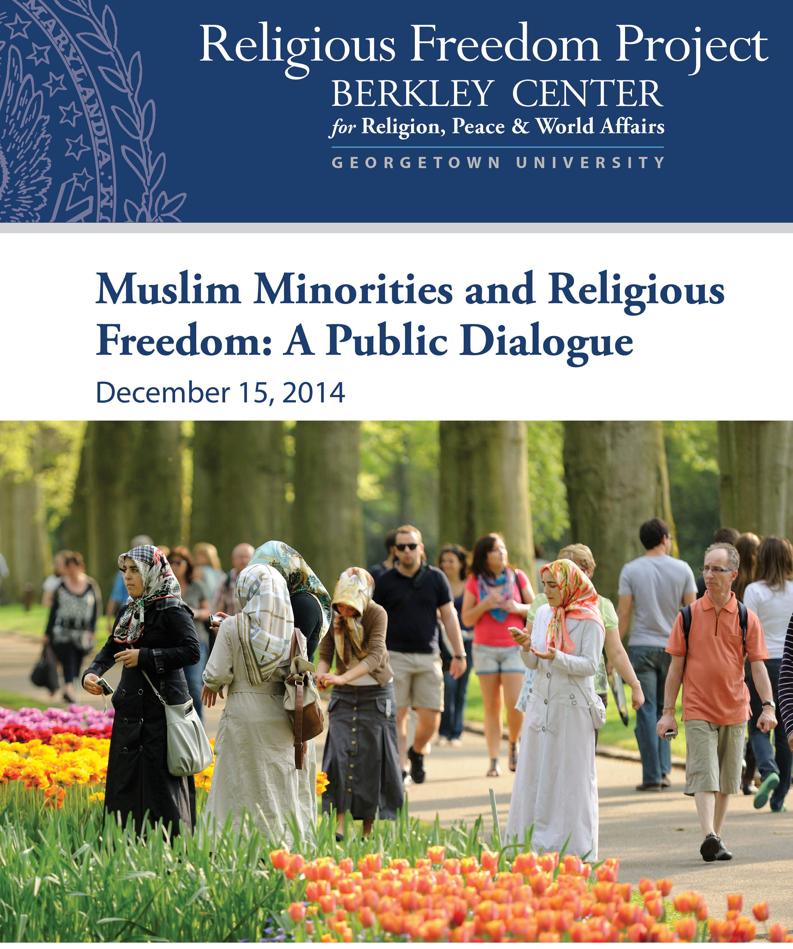 Muslim Minorities and Religious Freedom: A Public Dialogue