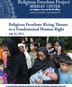 Religious Freedom: Rising Threats to a Fundamental Human Right