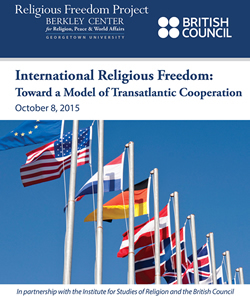 International Religious Freedom: Toward a Model of Transatlantic Cooperation