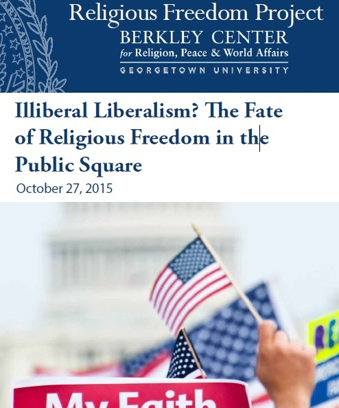 Illiberal Liberalism: The Fate of Religious Freedom in the Public Square