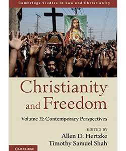 Christianity and Freedom: Contemporary Perspectives (Vol. 2)