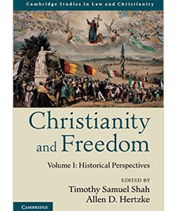 Christianity and Freedom: Historical Perspectives (Vol. 1)