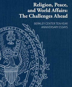 Religion, Peace, and World Affairs: The Challenges Ahead