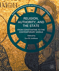 Religion, Authority, and the State: From Constantine to the Contemporary World