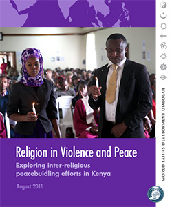 Religion in Violence and Peace: Exploring inter-religious peacebuilding efforts in Kenya