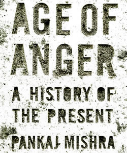 Age of Anger: Pankaj Mishra