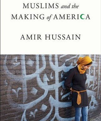 Muslims and the Making of America