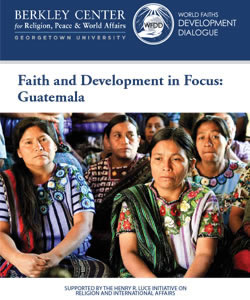 Faith and Development in Focus: Guatemala