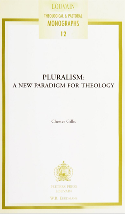Pluralism: A New Paradigm for Theology
