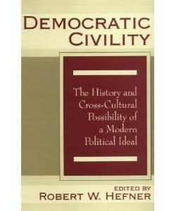 980201hefnerdemocraticcivilityhistorycrossculturalpossibilitymodernpoliticalideal