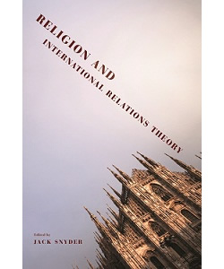 The Fall and Rise of Religion in International Relations: History and Theory