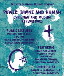 Sixteenth Building Bridges Seminar: Power—Divine and Human