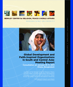 Global Development and Faith-Inspired Organizations in South and Central Asia: Meeting Report