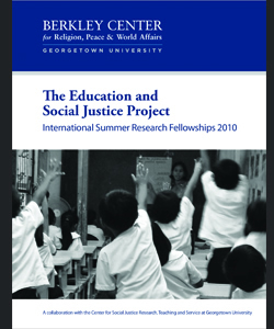 The Education and Social Justice Project: International Summer Research Fellowships 2010
