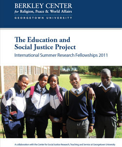 The Education and Social Justice Project: International Summer Research Fellowships 2011