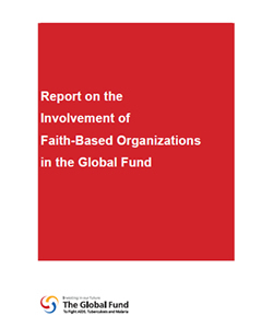 Report on the Involvement of Faith-Based Organizations in the Global Fund
