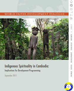 Indigenous Spirituality in Cambodia: Implications for Development Programming