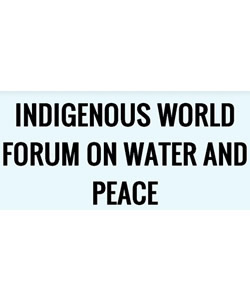 Indigenous Forum on Water and Peace