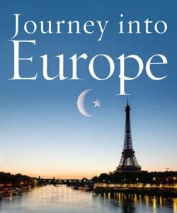 Journey into Europe: Islam, Immigration, and Identity