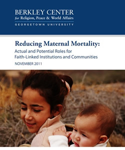 Reducing Maternal Mortality: Actual and Potential Roles for Faith-linked Institutions and Communities