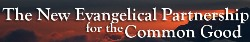 The New Evangelical Partnership for the Common Good