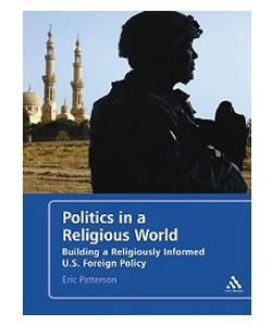 Politics in a Religious World: Building a Religiously Literate U.S. Foreign Policy