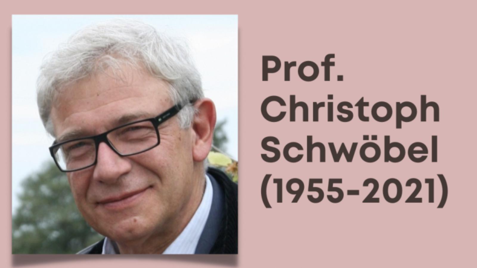 Remembering Christoph Schwöbel