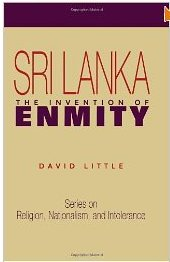 Sri Lanka: The Invention of Enmity