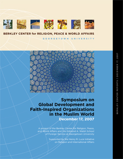 Report of the Symposium on Global Development and Faith-Inspired Organizations in the Muslim World