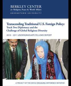 Transcending Traditional US Foreign Policy: Track Two Diplomacy and the Challenge of Global Religious Diversity