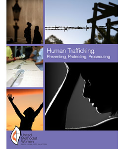 Human Trafficking: Preventing, Protecting, Prosecuting