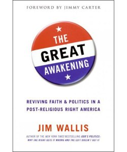 Debating Jim Wallis' <i>The Great Awakening</i>