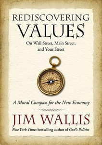 Rediscovering Values: On Wall Street, Main Street and Your Street