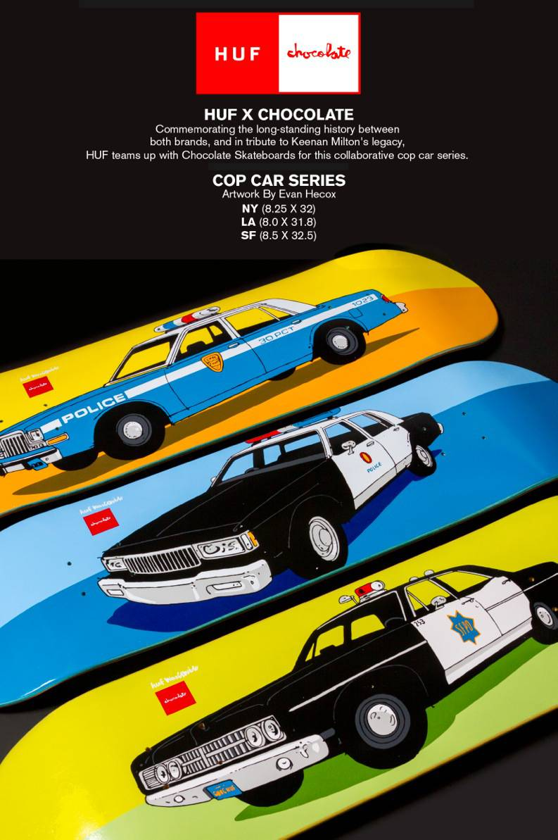 HUF X Chocolate  -- Cop Car Series