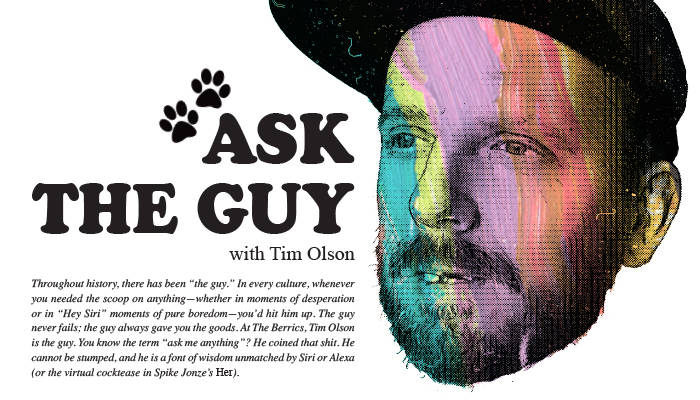 ASK THE GUY -- From Berrics Magazine Issue 1