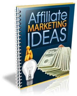 AffiliateMarketingIdeas