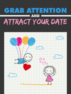 Grab-Attention-and-Attract-Your-Date-226×300