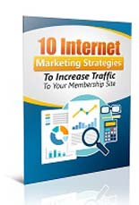 StratIncreaseMembTraffic plr 10 Internet Marketing Strategies