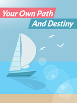 YourOwnPathDestiny mrrg Your Own Path And Destiny