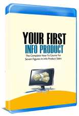 YourFirstInfoProduct p Your First Info Product