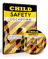 ChildSafetyLockdownVIDS mrr Child Safety Lockdown Video Upgrade