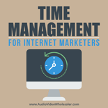 TmeMngmntIntrntMrktrs mrr Time Management for Internet Marketers