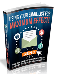 UsingEmailForMaxEffect rrg Using Email List For Maximum Effect