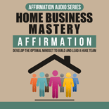 HomeBizMasteryAff mrr Home Business Mastery Affirmation